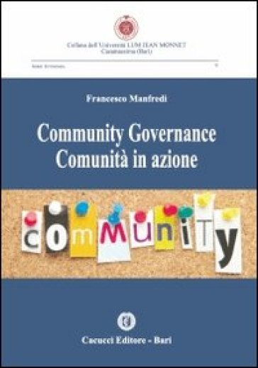 Community governance comunità in azione - Francesco Manfredi | Rochesterscifianimecon.com