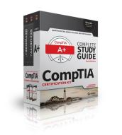 CompTIA Complete Study Guide   Updated for New A+ Exams