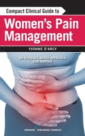 Compact Clinical Guide to Women s Pain Management