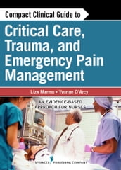 Compact Clinical Guide to Critical Care, Trauma, and Emergency Pain Management