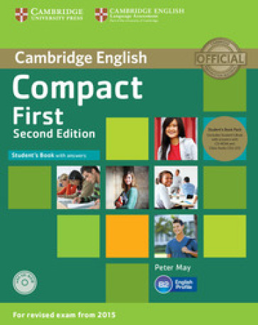 Compact first. Student's book-Workbook. Without answers. Per le Scuole superiori. Con CD-ROM. Con e-book. Con espansione online