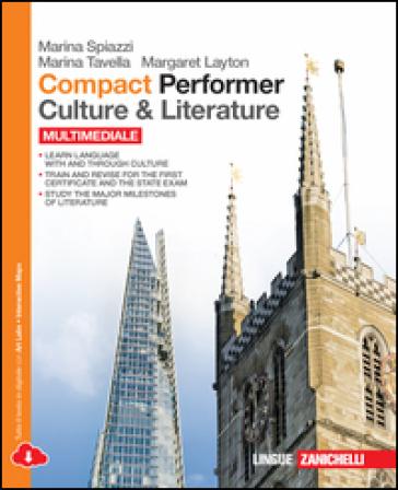 Compact performer. Culture & literature. Per le Scuole superiori. Con espansione online - Marina Spiazzi | Rochesterscifianimecon.com