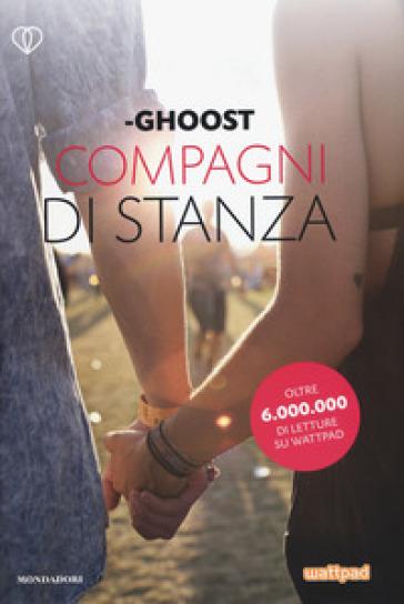Compagni di stanza - Ghoost | Thecosgala.com