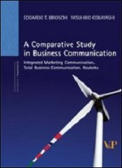 Comparative study in business communication. Integrated marketing communication, total business communication, koukoku (A)