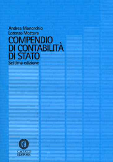 Compendio di contabilità di Stato - Andrea Monorchio  