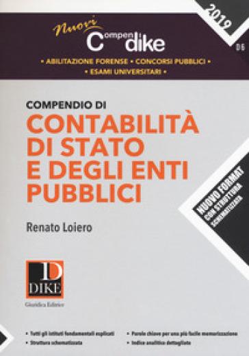 Compendio di contabilità di Stato e degli enti pubblici - Renato Loiero |