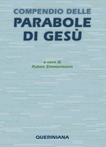Compendio delle parabole di Gesù - Ruben Zimmermann | Jonathanterrington.com