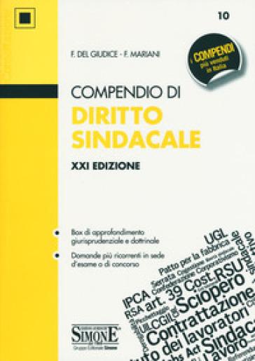 Compendio di diritto sindacale - Federico Del Giudice | Thecosgala.com