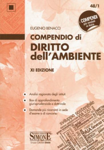 Compendio di diritto dell'ambiente - Eugenio Benacci |