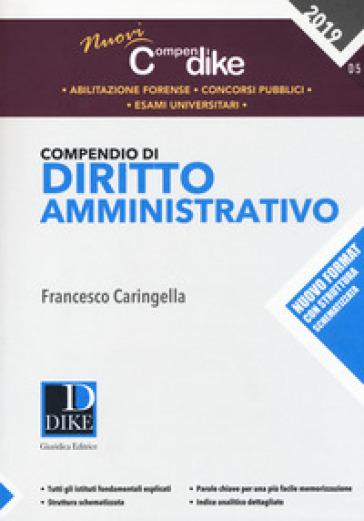 Compendio di diritto amministrativo - Francesco Caringella |