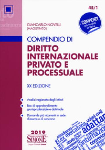 Compendio di diritto internazionale privato e processuale - Giancarlo Novelli |