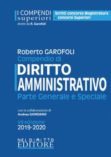 Compendio di diritto amministrativo. Parte generale e speciale - Roberto Garofoli  