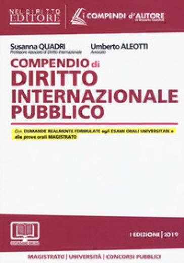 Compendio di diritto internazionale pubblico. Con aggiornamento online - Susanna Quadri |