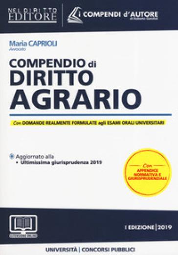 Compendio di diritto agrario. Con espansione online - Maria Caprioli |