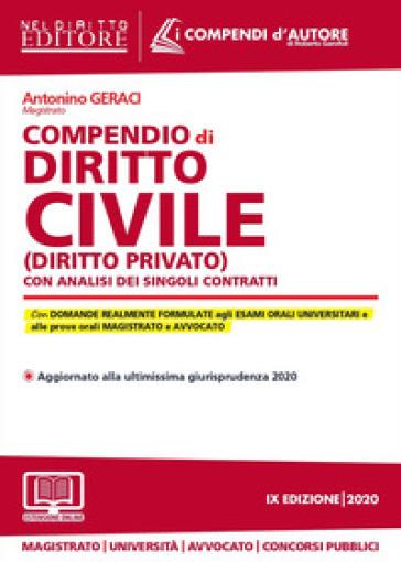 Compendio di diritto civile (diritto privato) con analisi completa dei singoli contratti. Con espansione online - Antonino Geraci   Thecosgala.com