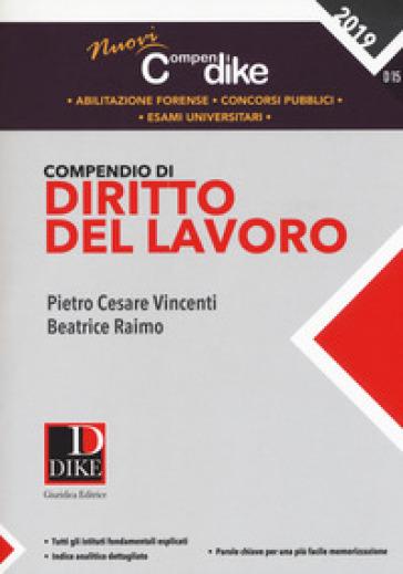 Compendio di diritto del lavoro - Pietro Cesare Vincenti |