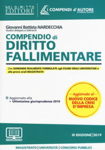 Compendio di diritto fallimentare - Giovanni Battista Nardecchia |