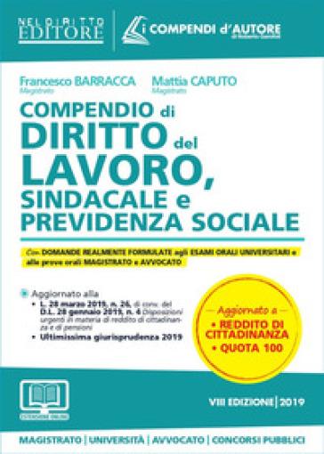 Compendio di diritto del lavoro, sindacale e della previdenza sociale. Con espansione online - Francesco Barracca |