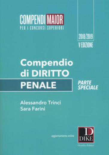 Compendio di diritto penale. Parte speciale. Ediz. maior. Con aggiornamento online - Sara Farini | Thecosgala.com