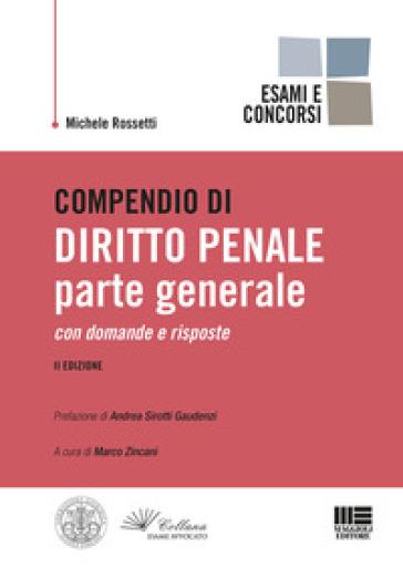 Compendio di diritto penale. Parte generale - Michele Rossetti pdf epub