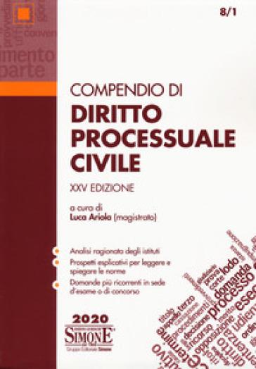 Compendio di diritto processuale civile - L. Ariola | Thecosgala.com