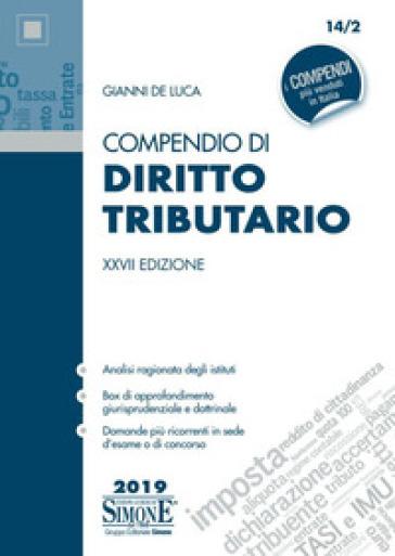 Compendio di diritto tributario - Gianni De Luca |