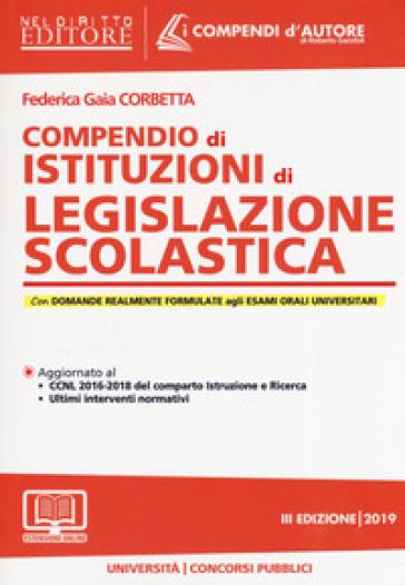 Compendio di istituzioni di legislazione scolastica. Con espansione online - Federica Gaia Corbetta pdf epub