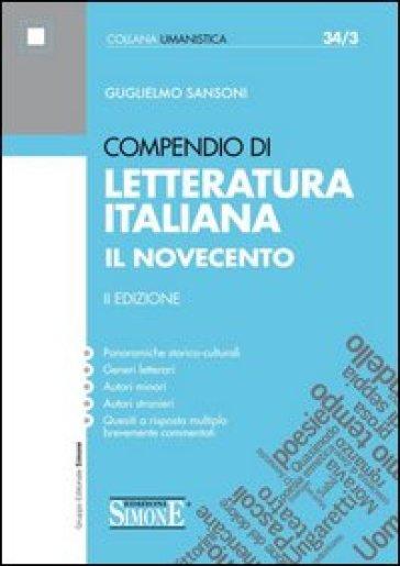 Compendio di letteratura italiana. Il Novecento - Guglielmo Sansoni | Thecosgala.com