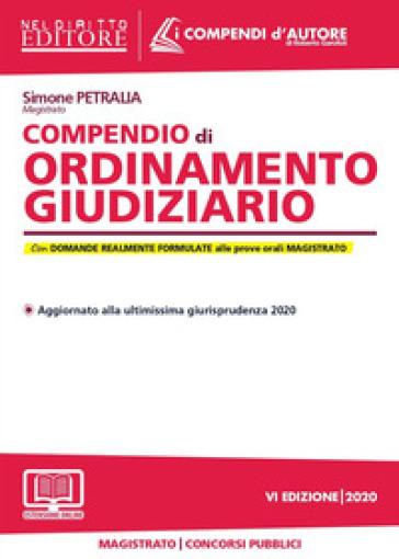 Compendio di ordinamento giudiziario. Con espansione online - Simone Petralia |