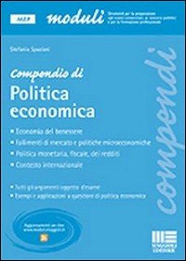 Compendio di politica economica - Stefania Spaziani  