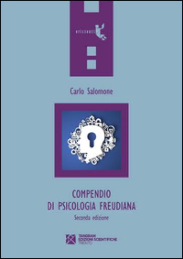 Compendio di psicologia freudiana - Carlo Salomone   Rochesterscifianimecon.com