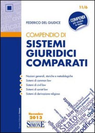 Compendio di sistemi giuridici comparati - Federico Del Giudice | Thecosgala.com