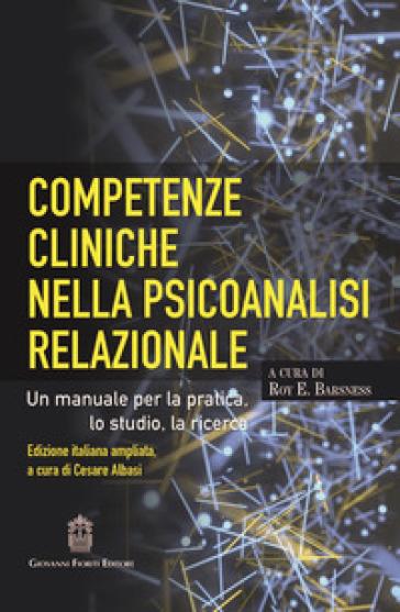Competenze cliniche nella psicoanalisi relazionale - R. E. Barsness pdf epub