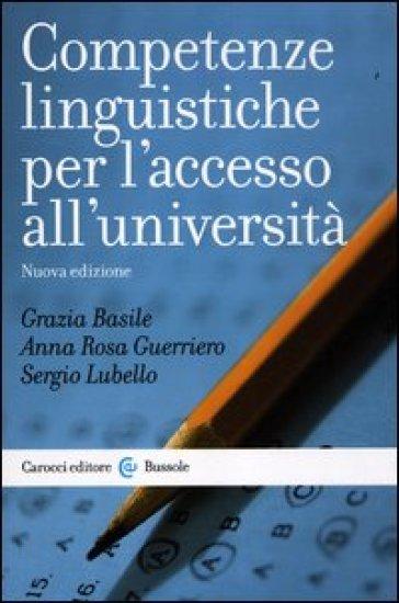 Competenze linguistiche per l'accesso all'università - Grazia Basile   Thecosgala.com