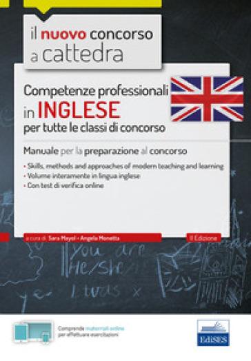 Competenze professionali in inglese tutte le classi di concorso - Sara Mayol |