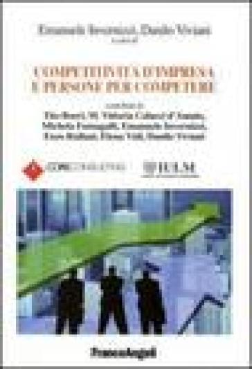 Competitività d'impresa e persone per competere - E. Invernizzi  