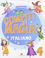 Compiti di magia. Italiano. Per la Scuola elementare. 4.