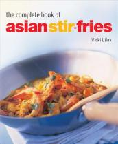 Complete Book of Asian Stir-Fries