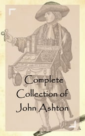 Complete Collection of John Ashton
