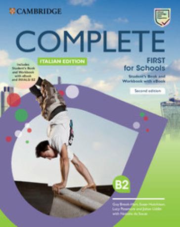 Complete First for schools. Student's book/Workbook. Con INVALSI B2. Per le Scuole superiori. Con e-book - Guy Brook-Hart   Rochesterscifianimecon.com