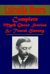 Complete History Myth Ghost Stories