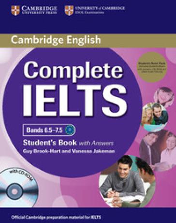 Complete IELTS. Bands 6.5-7.5. Level C1. Student's book. With answers. Per le Scuole superiori. Con CD Audio. Con CD-ROM - Guy Brook-Hart | Jonathanterrington.com