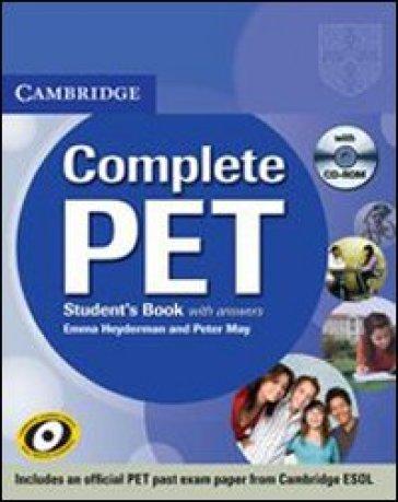 Complete Pet. Student's book. With answers. Per le Scuole superiori. Con CD-ROM - Peter May |