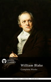 Complete Works of William Blake (Delphi Classics)