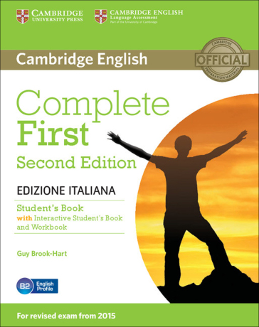 Complete first. Student's book. Without answers. Per le Scuole superiori. Con e-book. Con espansione online