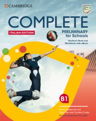 Complete preliminary for schools. For the revised exam from 2020. Italy pack. Per le Scuole superiori. Con e-book. Con espansione online - Emma Heyderman |