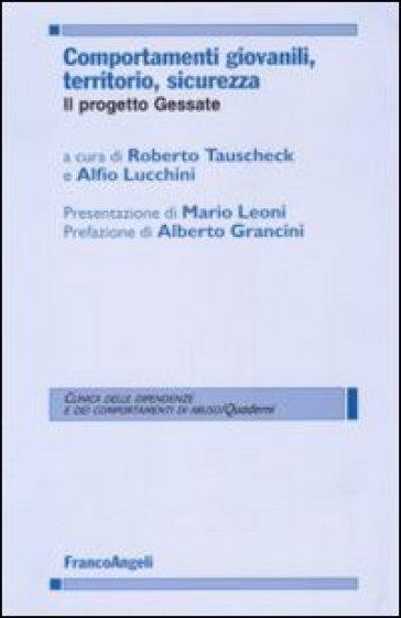 Comportamenti giovanili, territorio, sicurezza. Il progetto Gessate - R. Tauscheck | Thecosgala.com
