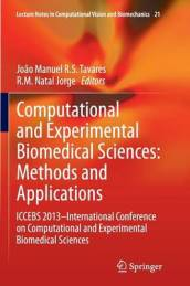 Computational and Experimental Biomedical Sciences: Methods and Applications