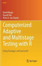 Computerized Adaptive and Multistage Testing with R