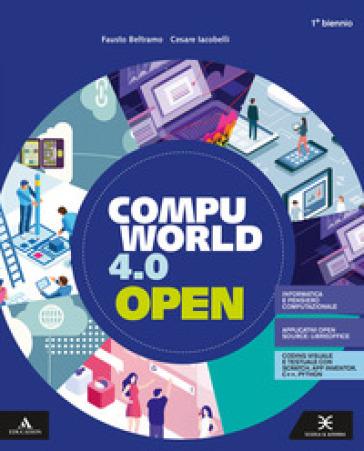Compuworld 4.0 open. Per gli Ist. tecnici e professionali. Con e-book. Con espansione online. Con CD-ROM - Fausto Beltramo |